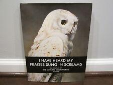 I Have Heard My Praises Sung in Screams Paintings of the Mincing Mockingbird II