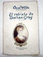 OSCAR WILDE EL RETRATO DE DORIAN GRAY - BIBLIOTECA NUEVA SPAIN 1931 XRARE Ed