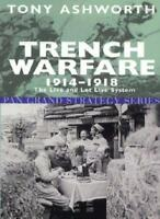 Trench Warfare 1914-1918: The Live and Let Live System (Pan Grand Strategy Ser,
