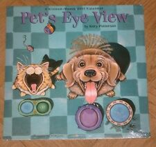 2001 GARY PATERSON PET'S EYE VIEW  CALENDAR - IN ORIG SHRINK WRAP COLLECTIBLE