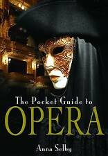 The Pocket Guide to Opera