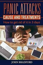 Panic Attacks: Panic Attacks: Cause and Treatment : How to Get Rid of It in 3...