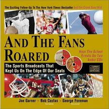 And the Fans Roared: The Sports Broadcasts That Ke