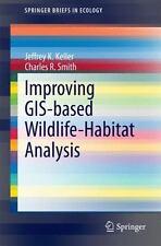 IMPROVING GIS-BASED WILDLIFE-HABITAT ANALYSIS - KELLER, JEFFREY K./ SMITH, CHARL