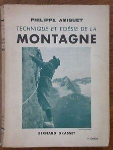 Amiguet Techniques et poésie de la montagne Alpinisme