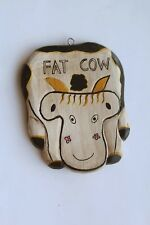 """ Fat Messy Cow "" Handcraft Wooden Sign / Farm Animal Wood Plaque"