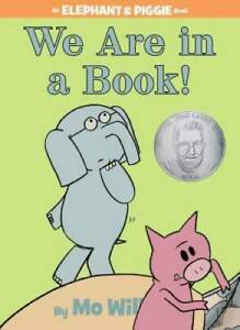 We Are in a Book! (An Elephant and Piggie Book) - Hardcover - GOOD