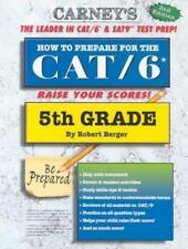 How to Prepare for the CAT 6 : 5th Grade by Berger, Robert