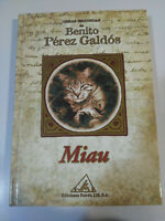 Benito Perez Galdos - Meow - Book Cover Hardback Editions Wheel 2001