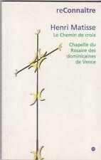 Reconnaître Henri Matisse - Le chemin de croix - Relié, musées nationaux - Nice