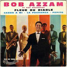 "BOB AZZAM ""FLEUR DU DIABLE"" 60'S EP FESTIVAL 1264"