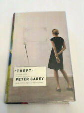 Theft : A Love Story by Peter Carey (2006, Hardcover)