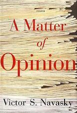 A Matter of Opinion by Victor S. Navasky (2006, Paperback)