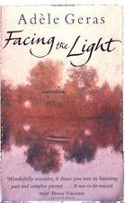 Adele Geras ________ Facing the Light