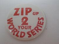 Vintage 1982 Zip Up 2 Your World Series Zip Rzeppa Fox 2 St. Louis Pinback