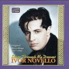 Ivor Novello : Shine Through My Dreams: Original Recordings 1917-1950 CD (2002)