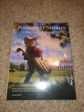 Pinehurst Stories, A Celebration of Great Golf and Good Times, 2nd Edition