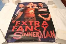 Extra Fancy Double Sided Promo Poster-Sinnerman