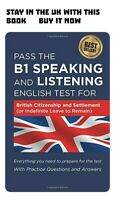 Pass the B1 Speaking & Listening English Test British Citizenship 2019/2020 book