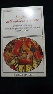 Le fiabe dell'Indiano errante Savelli editori, 1981
