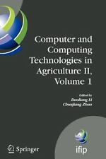 Computer and Computing Technologies in Agriculture II, Volume 1 : The Second...