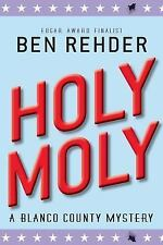 Holy Moly by Ben Rehder (2013, Paperback)