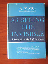 As Seeing the Invisible -Study of Revelation - D T Niles 1961 First Edition HCDC