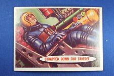 1957 Topps Space Cards - #16 Strapped Down For Takeoff - VG/Ex Condition