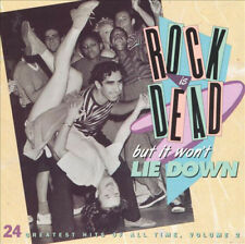 Rock Is Dead, But It Won't Lie Down: 24 Greatest Hits Of All Time, Vol. 2 - CD