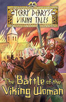 Deary, Terry, The Battle of the Viking Woman (Viking Tales), Very Good Book