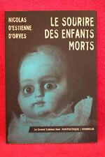 Le sourire des enfants morts - Nicolas d' Estienne d'Orves - Belles Lettres