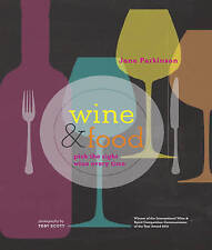 Wine & Food: Pick the right wine every time, Parkinson, Jane, Very Good conditio
