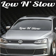 """Low N Slow Windshield Banner Decal / Sticker 4x32"""" jdm boost tuner funny euro si"""