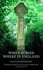 Who's Buried Where [new edn],Douglas Greenwood
