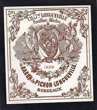 PAUILLAC 2E GCC VIEILLE ETIQUETTE CHATEAU PICHON LONGUEVILLE BARON 1929 §12/10§