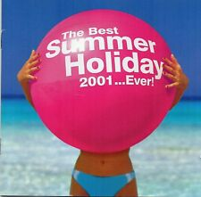 The Best Summer Holiday... Ever! 2001 - Various Artists (CD 2001)