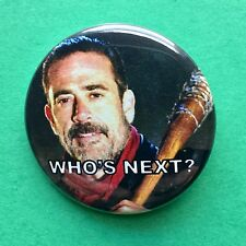 "The Walking Dead Negan Lucille Who's Next Pinback Button 1.5"" - Free Shipping"