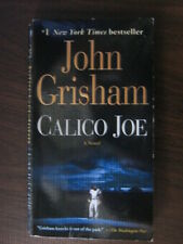 """Calico Joe: A Novel """"Grisham, John"""" 2013"""