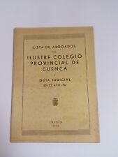 LISTA DE ABOGADOS Ilustre colegio Provincial de Cuenca, en el Año 1960.