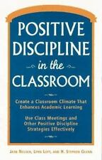 Positive Discipline in the Classroom, Revised and Expanded 2nd Edition, Lott, Ly