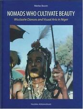 Nomads Who Cultivate Beauty: Wodaabe Dances and Visual Arts in Niger-ExLibrary