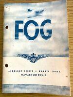 """1951 U.S. NAVY AEROLOGY SERIES """"FOG"""" vintage training booklet NUMBER THREE"""