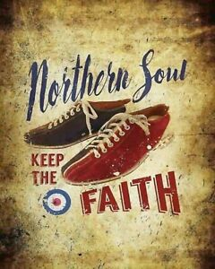 NORTHERN SOUL KEEP THE FAITH VESPA LAMBRETTA SCOOTER METAL PLAQUE TIN SIGN 121