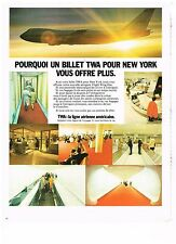 PUBLICITE  1971   TWA   un billet pour NEW-YORK