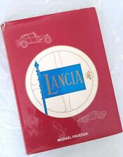 Lancia automobiles, by Michael Frostick. 1976 First Edition Hardback