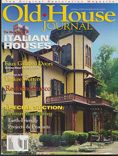OLD HOUSE JOURNAL MAGAZINE OCTOBER 2004 *MANY STYLES OF ITALIAN HOUSES*