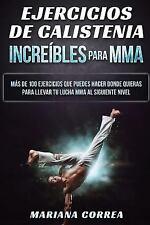 EJERCICIOS de CALISTENIA INCREIBLES para MMA : MAS de 100 EJERCICIOS QUE...