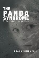 The Panda Syndrome: A Societal Imposition: By Frank Simonelli