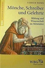 Mönche, Schreiber und Gelehrte von Ulrich Nonn