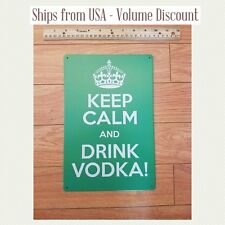 KCCO Sign Keep Calm and Drink Vokda Sign Keep Calm & Drink Vodka Gift Chive Art